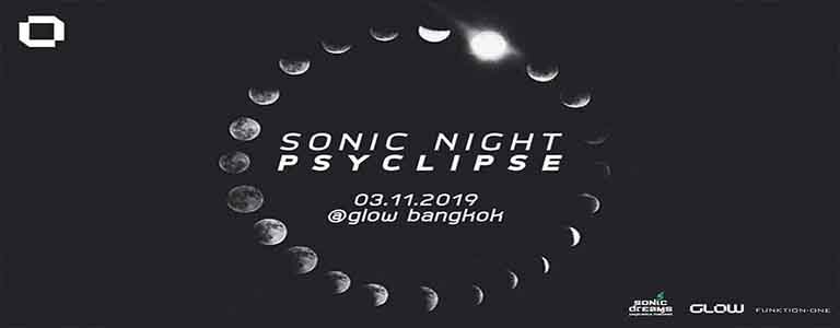 Sonic Night ॐ Psyclipse at GLOW