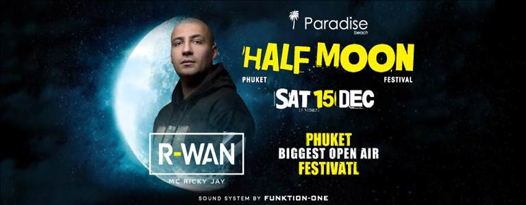 Half Moon Festival w/ R-WAN at Paradise Beach