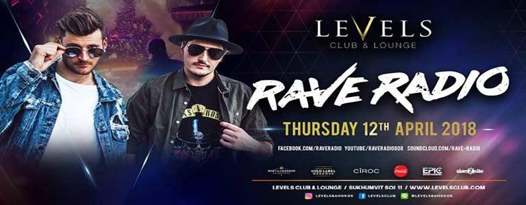RAVE RADIO at Levels Club & Lounge Bkk