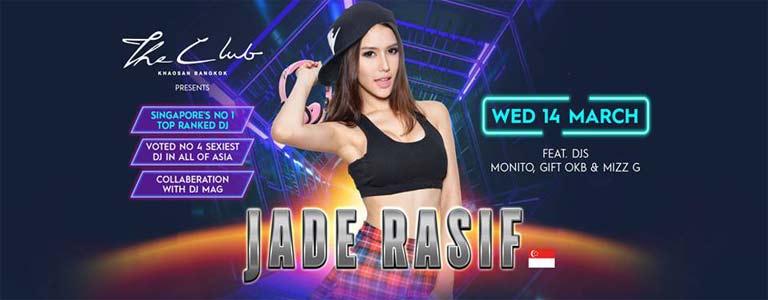 The Club Khaosan presents Dj Jade Rasif
