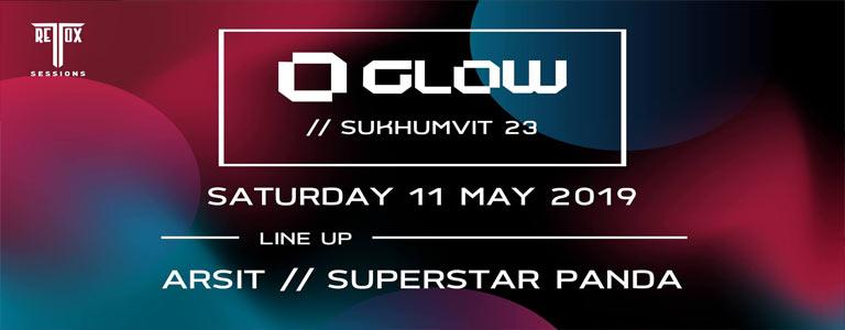 Retox Sessions Pres. Arsit & Superstar Panda at Glow