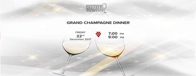 Riedel Grand Champagne Dinner Hosted by Riedel Wine Bar &