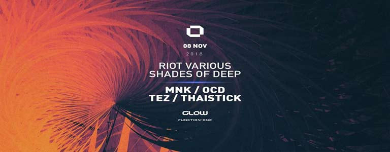 GLOW Thursday w/ Riot Various Shades of Deep