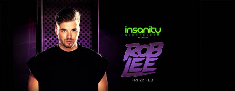 Rob Lee at Insanity Nightclub