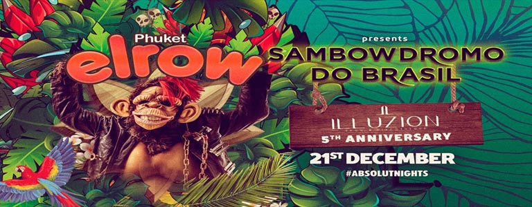 Elrow Thailand - Sambowdromo Do Brasil