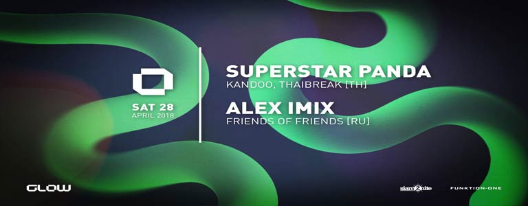 GLOW Saturday w/ Superstar Panda & Alex Imix