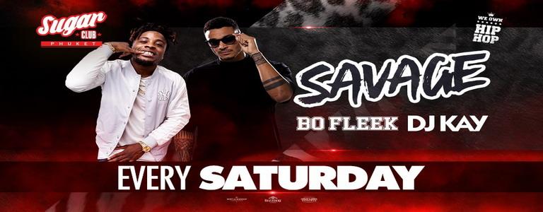 Savage Saturdays with DJ Kay & Bo Fleek