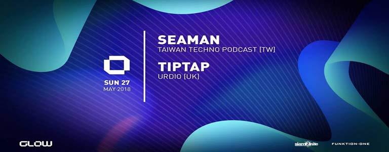 GLOW Sunday w/ Seaman & Tiptap