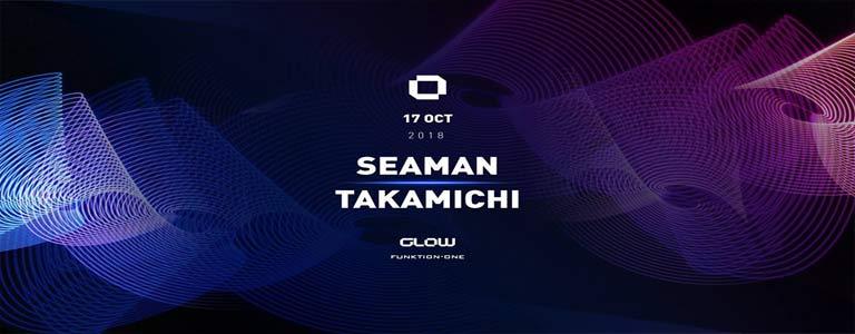 GLOW Wednesday w/ Seaman & Takamichi