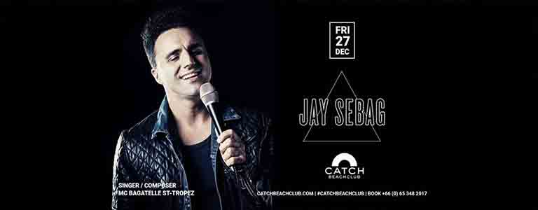 Catch Beach Club pres. JAY SEBAG
