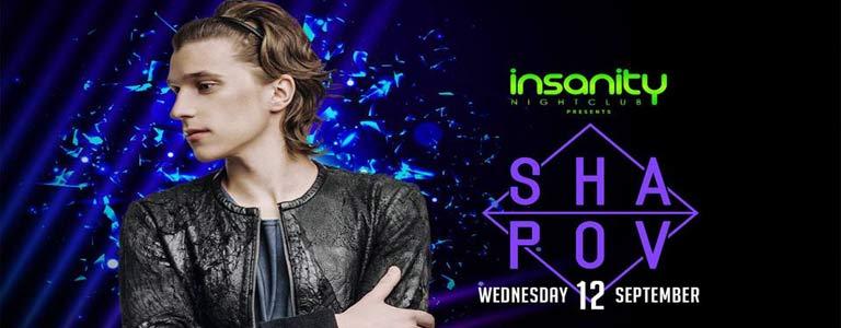 Shapov at Insanity Nightclub