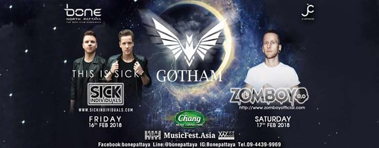 Bone Pattaya & Chang Music Connections present Sick Individuals