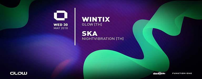 GLOW Wednesday w/ Wintix & Ska