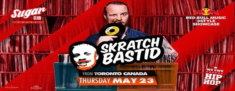 Sugar Club Phuket Invites Skratch Bastid