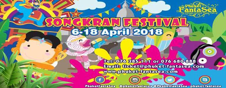 Songkran Festival 2018 At Phuket FantaSea