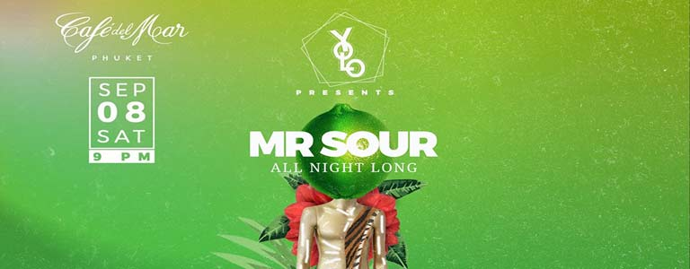 YOLO presents MR SOUR at Cafe del Mar