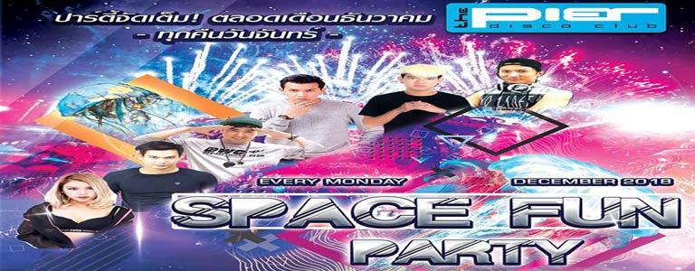 SPACE FUN PARTY at Pier Pattaya