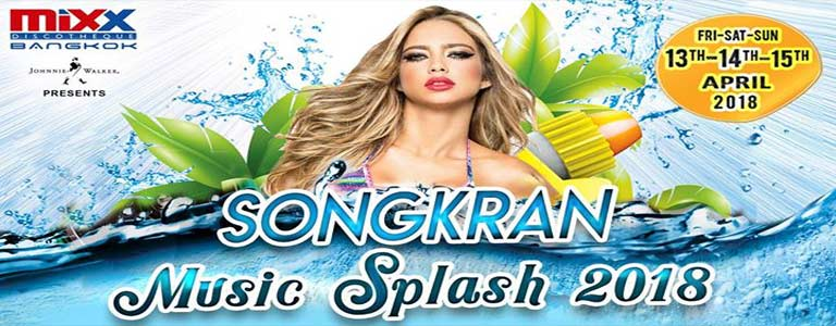 MiXX Bangkok Songkran Music Splash 2018