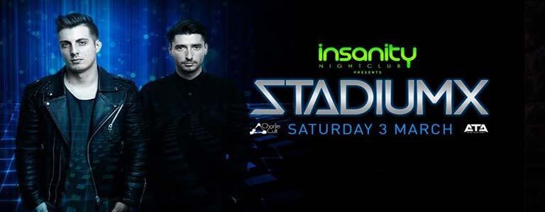 Stadiumx at Insanity Disco Club