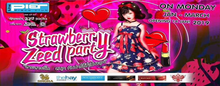 Strawberry Zeed Party at Pier Pattaya
