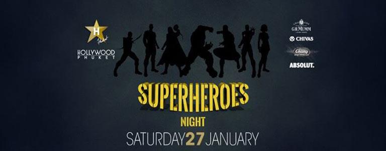 Superheroes Night Party at Hollywood Phuket