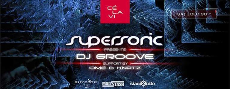 Supersonic Sat. pres. DJ Groove at CÉ LA VI Bangkok