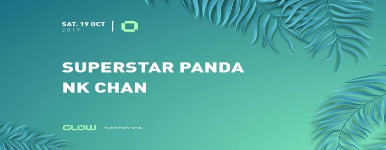 GLOW pres. SuperStar Panda & NK Chan