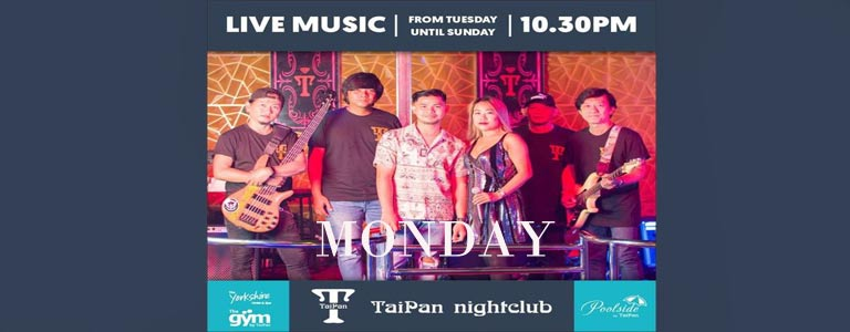 LIVE MUSIC with the TaiPan Resident Band