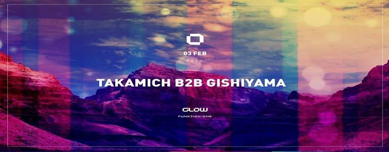 GLOW Sunday w/ Takamich b2b Gishiyama