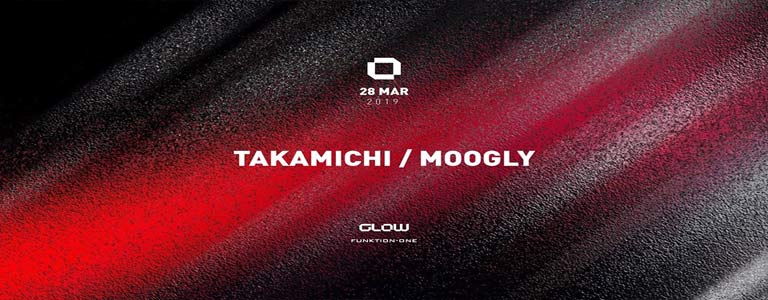 GLOW Thursday w/ Takamichi & Moogly