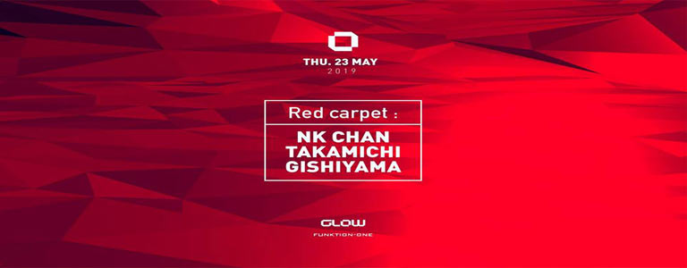 GLOW Thursday w/ NK Chan, Takamichi & Gishiyama