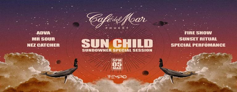 Sun Child by Tempo at Café Del Mar Phuket