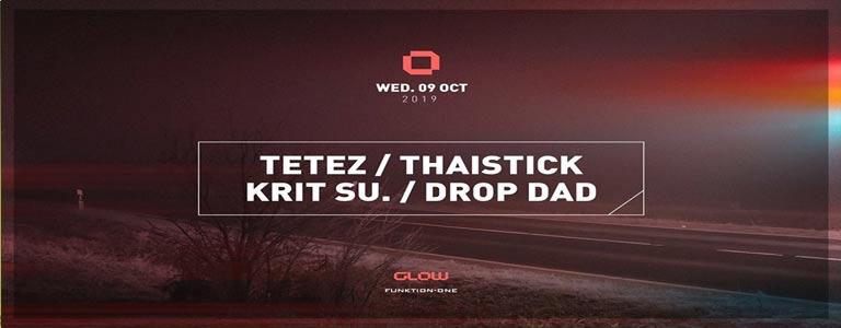 GLOW Wednesday w/ Tetez, Thaistick, Krit Su & Drop Dad