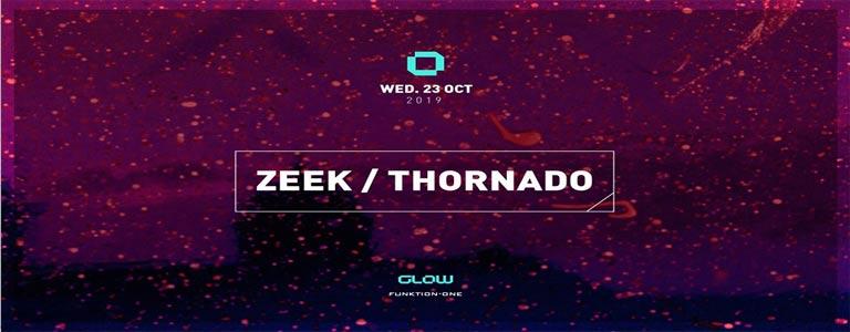 GLOW Wednesday w/ Zeek & Thornado