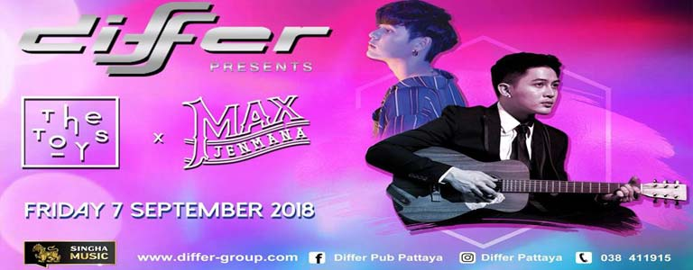 THE TOYS x MAX JENMANA Live at Differ Pattaya