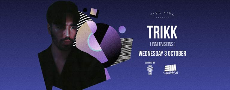 TRIKK (Innervisions) at Sing Sing Theater