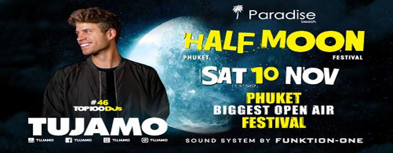 Half Moon Festival w/ Tujamo at Paradise Beach