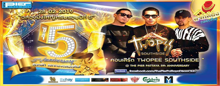 "Pier Pattaya Presents ""Twopee Southside"""