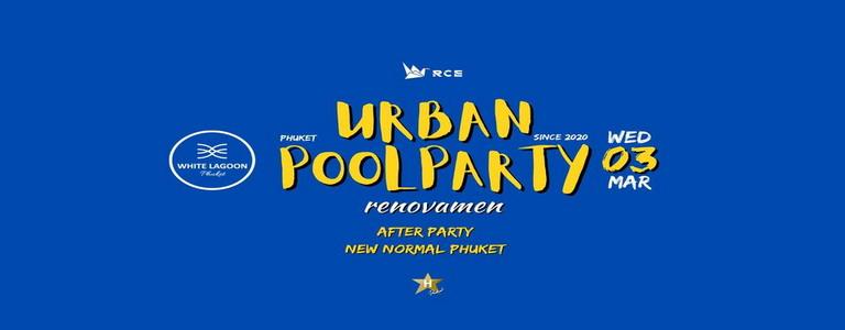 URBAN POOL PARTY | RENOVAMEN