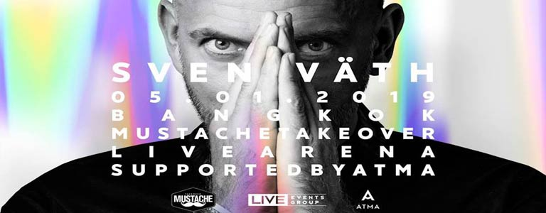 Mustache Takeover Feat. SVEN VATH at Live Arena Supported by ATMA