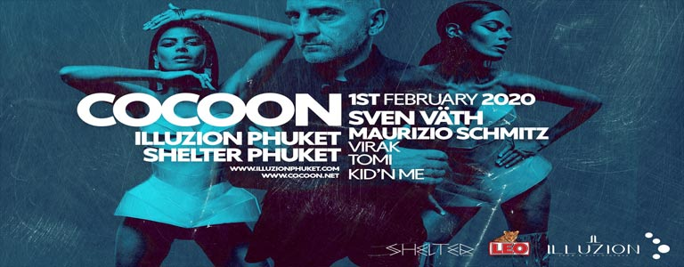 Cocoon Phuket w/ Sven Väth, Maurizio Schmitz and many more