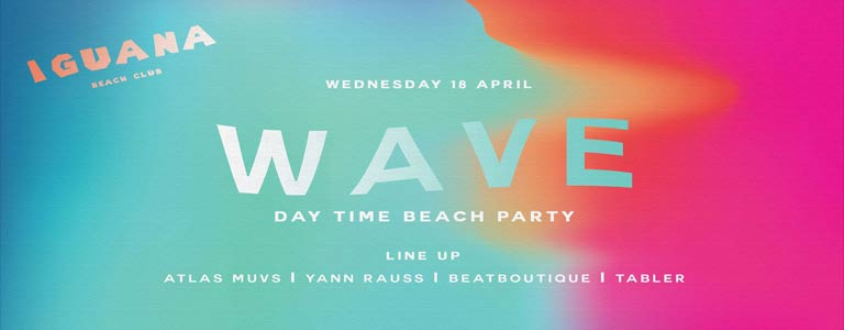 WAVE - Day Time Beach Party at Iguana Beach Club