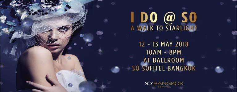 I Do at SO: A Walk to Starlight Wedding Fair