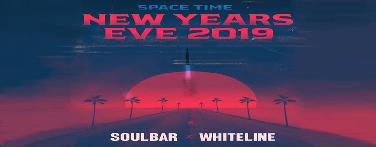 Space Time x Soulbar x Whiteline present: NYE 2019