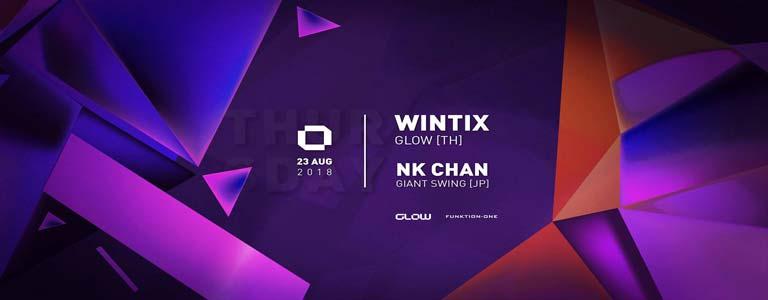 GLOW Thursday w/ Wintix & NK Chan
