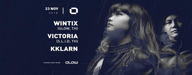 GLOW Friday w/ Wintix, Victoria & Kklarn