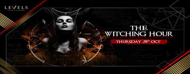 LEVELS pres Halloween: The Witching Hour