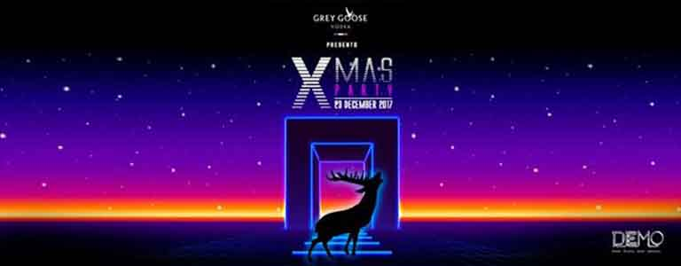 Grey Goose presents XMAS Party Hosted by DEMO Bangkok
