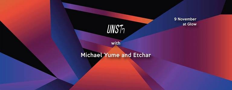 Unstๆ with Michael Yumé & Etchar