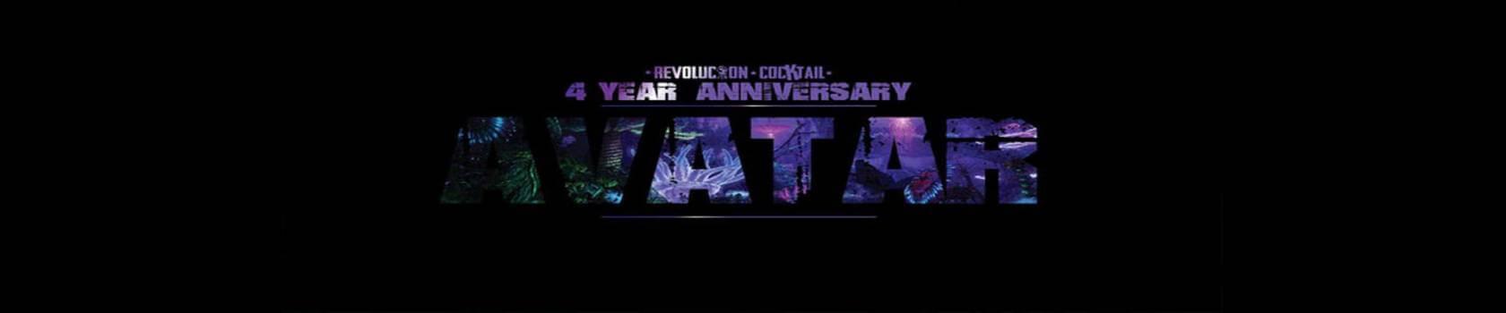 Revolucion Cocktail 4 Year Anniversary - Avatar Night